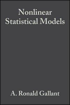 Nonlinear Statistical Models - Gallant, A. Ronald