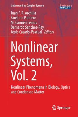 Nonlinear Systems, Vol. 2: Nonlinear Phenomena in Biology, Optics and Condensed Matter - Archilla, Juan F. R. (Editor), and Palmero, Faustino (Editor), and Lemos, M. Carmen (Editor)