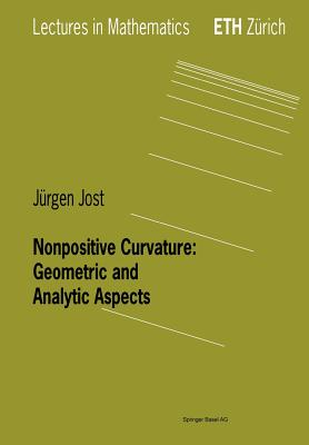Nonpositive Curvature: Geometric and Analytic Aspects - Jost, Jurgen