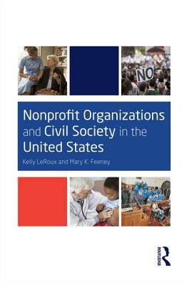 Nonprofit Organizations and Civil Society in the United States - LeRoux, Kelly