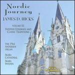 Nordic Journey, Vol. 3: Swedish Folkways and Classic Traditions