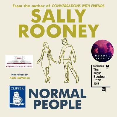 Normal People - Rooney, Sally, and McMahon, Aoife (Read by)