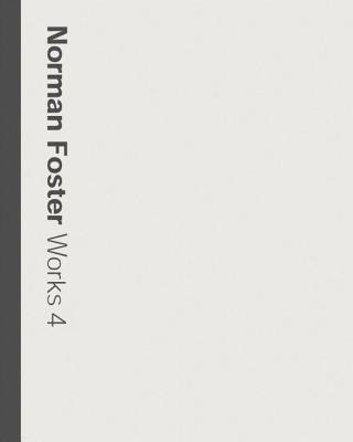 Norman Foster Works: Volume 4 - Jenkins, David