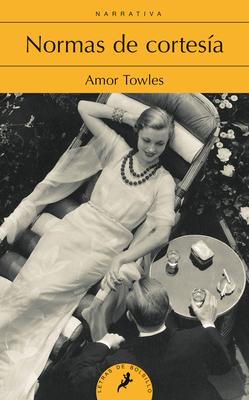 Normas de Cortesia - Towles, Amor