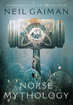 Norse Mythology - Gaiman, Neil