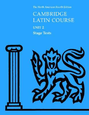 North American Cambridge Latin Course Unit 2 Stage Tests - North American Cambridge Classics Project