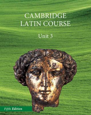 North American Cambridge Latin Course Unit 3 Student's Book - Cambridge University Press (Creator)