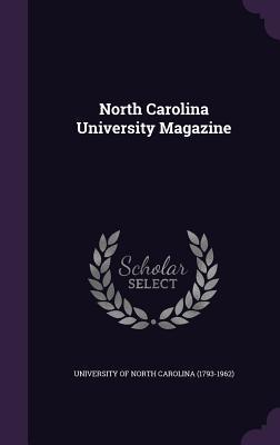 North Carolina University Magazine - University of North Carolina (1793-1962) (Creator)