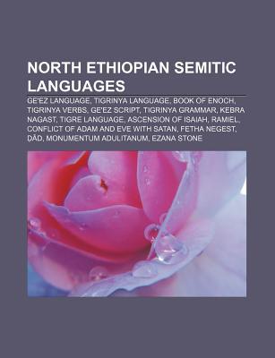North Ethiopian Semitic Languages: GE'ez Language, Tigrinya Language