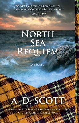 North Sea Requiem - Scott, A D