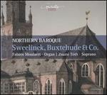 Northern Baroque: Sweelinck, Buxtehude & Co.
