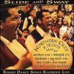 Northern Cree & Friends, Vol. 4: Slide and Sway