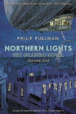 Northern Lights - The Graphic Novel Volume 1 - Pullman, Philip, and Melchior, Stephane (Adapted by)