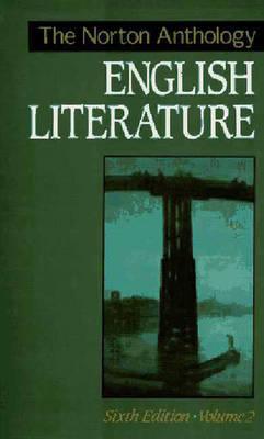 Norton Anthology of English Literature - Abrams, Meyer H (Editor)