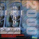 Norwegian Brass Band Championship: 2000 Highlights