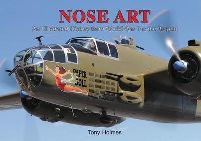 Nose Art - Holmes, Tony