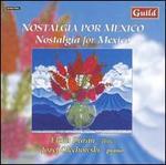 Nostalgia Por Mexico