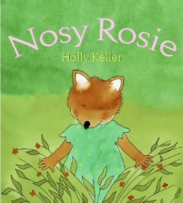 Nosy Rosie - Keller, Holly