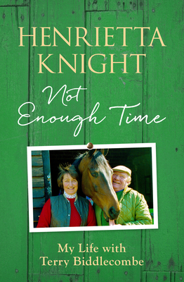 Not Enough Time - Knight, Henrietta