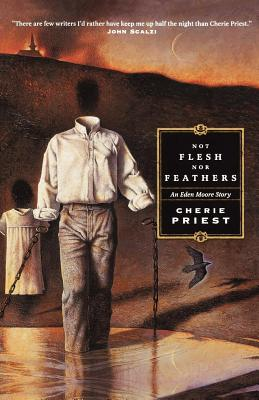Not Flesh Nor Feathers - Priest, Cherie