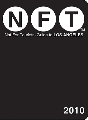 Not for Tourists Guide to Los Angeles - Nelson, Craig (Editor)