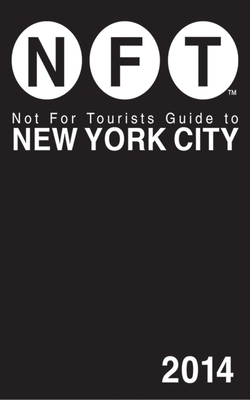 Not for Tourists Guide to New York City - Not for Tourists (Creator)