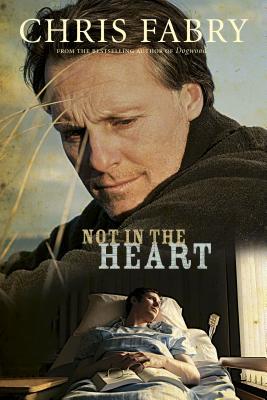 Not in the Heart - Fabry, Chris
