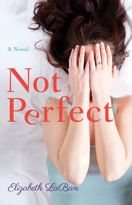 Not Perfect - LaBan, Elizabeth