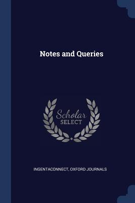 Notes and Queries - Ingentaconnect, and Journals, Oxford
