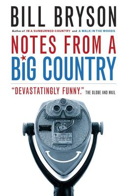 Notes from a Big Country - Bryson, Bill