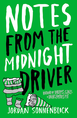 Notes from the Midnight Driver - Sonnenblick, Jordan