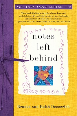 Notes Left Behind - Desserich, Brooke, and Desserich, Keith