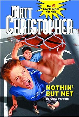 Nothin' But Net - Christopher, Matt