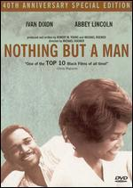 Nothing But a Man [40th Anniversary Special Edition]