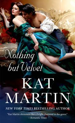 Nothing But Velvet - Martin, Kat