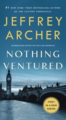 Nothing Ventured - Archer, Jeffrey