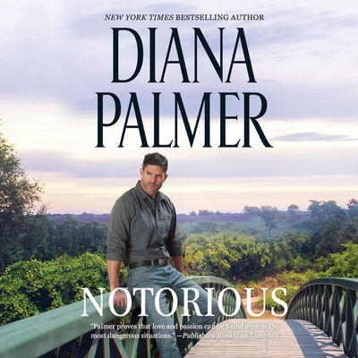 Notorious - Palmer, Diana, and McLaren, Todd (Read by)