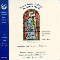 Notre Dame Organa de Santa Maria - Charles Bressler (tenor); Donald Perry (tenor); Russell Oberlin (counter tenor); Seymour Barab (viol)