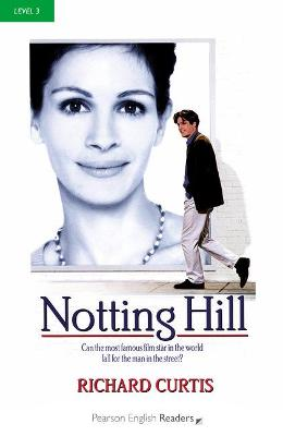Notting Hill (W/Audio), Level 3, Pearson English Reader - Curtis