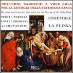 Notturni Barocchi a voce sola per la Liturgia della Settimana Santa