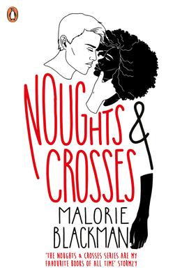 Noughts & Crosses - Blackman, Malorie
