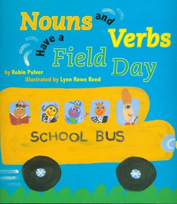 Nouns and Verbs Have a Field Day with CD - Pulver, Robin, and Beach, John (Read by)