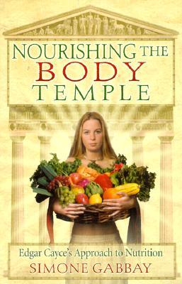 Nourishing the Body Temple - Gabbay, Simone