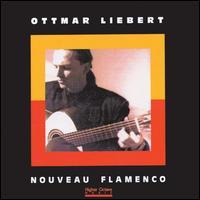 Nouveau Flamenco - Ottmar Liebert
