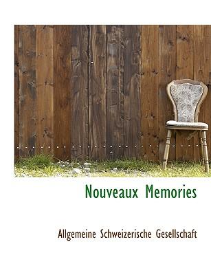 Nouveaux Memories - Gesellschaft, Allgemeine Schweizerische