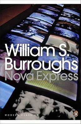 Nova Express - Burroughs, William S.