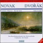 Novak: Overture/Slovak Suite/Dvorak: Suite In A