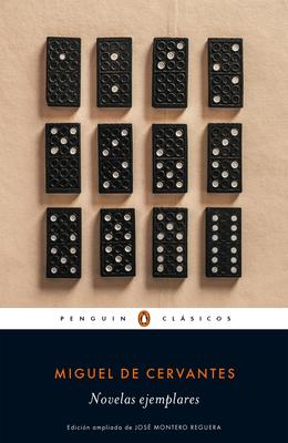 Novelas Ejemplares / Exemplary Novels - Cervantes, Miguel De
