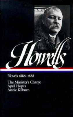 Novels: 1886-1888 - Howells, William
