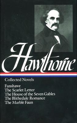 Novels - Hawthorne, Nathaniel